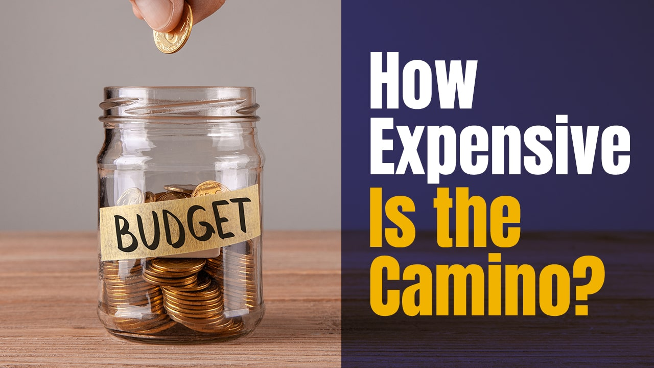 How Expensive is Walking the Camino – Camino Budget Planner
