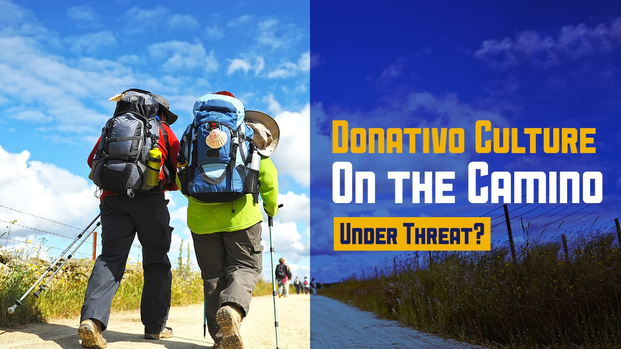 Donativo (Donation) Culture on the Camino Under Threat? with Rebekah Scott