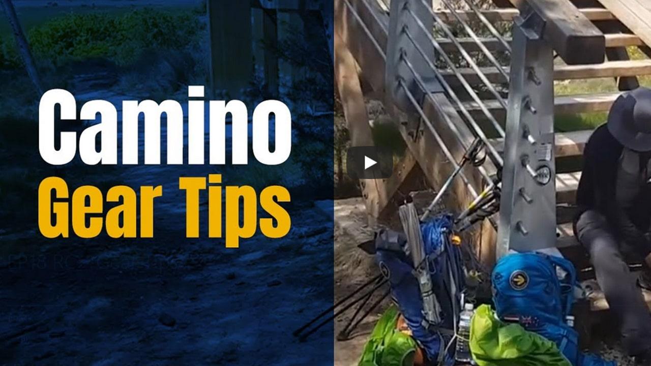 Camino Gear Tips – Camino de Santiago Gear, Clothing & Equipment Ideas