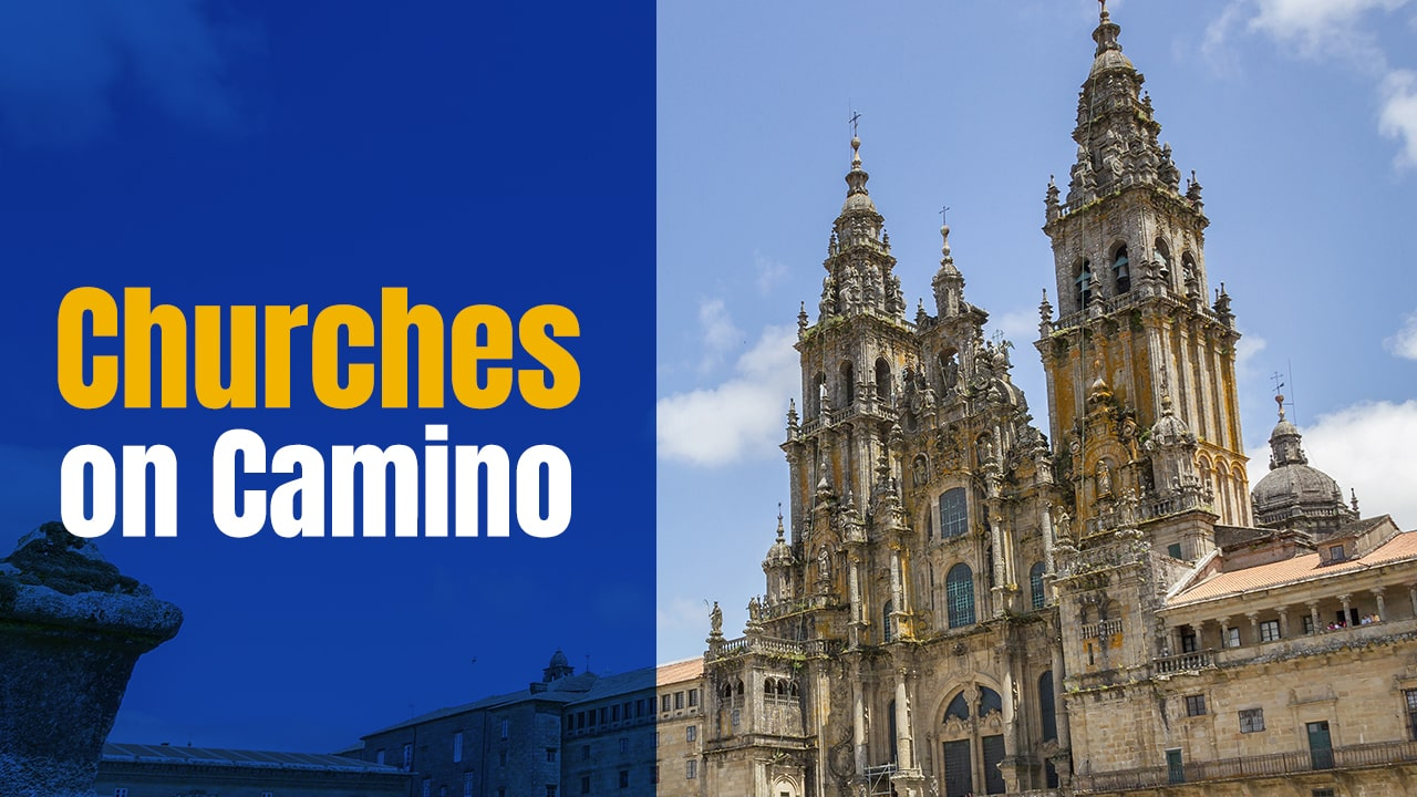 Churches on the Camino Frances – Somewhere to Reflect