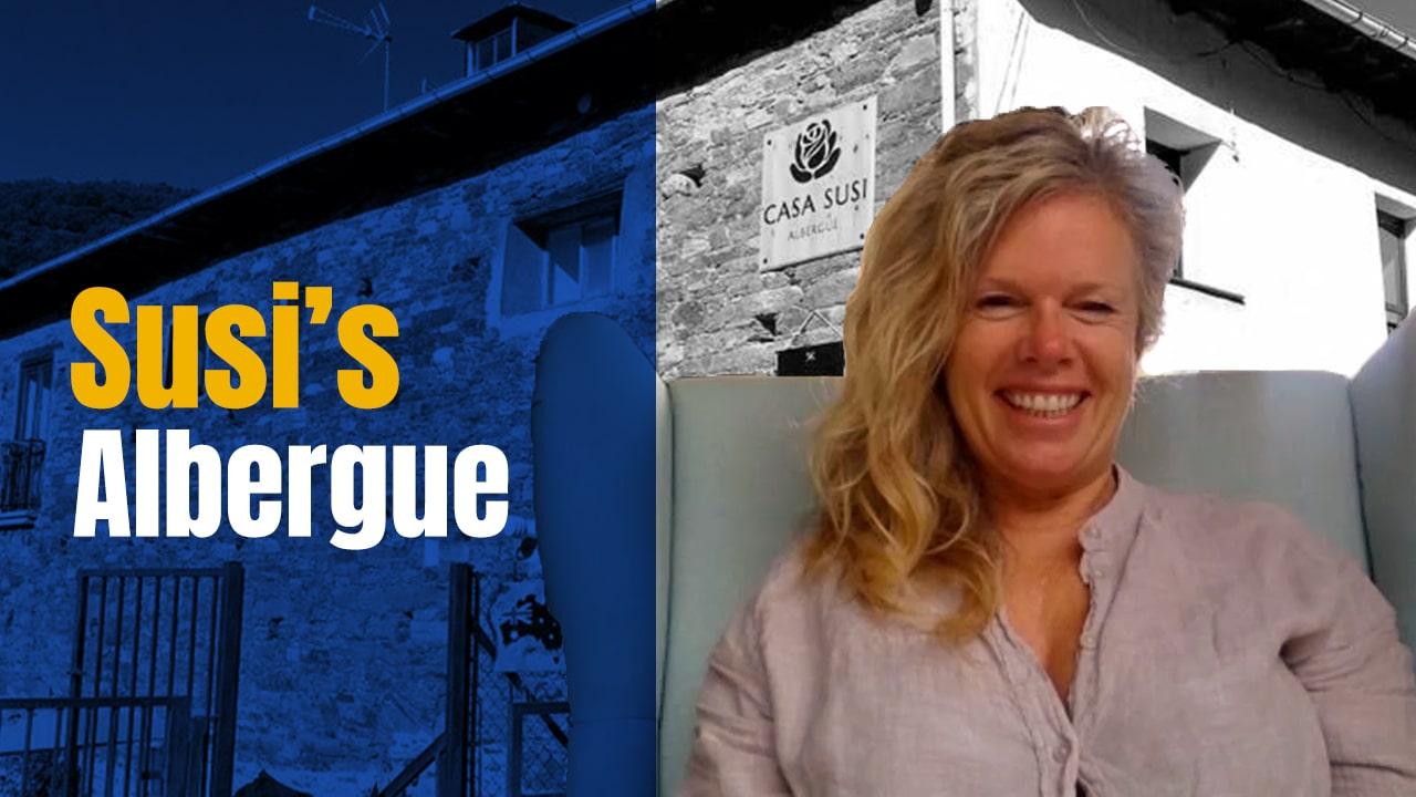 Susi's Albergue – Living the Camino Dream on the Camino Frances?