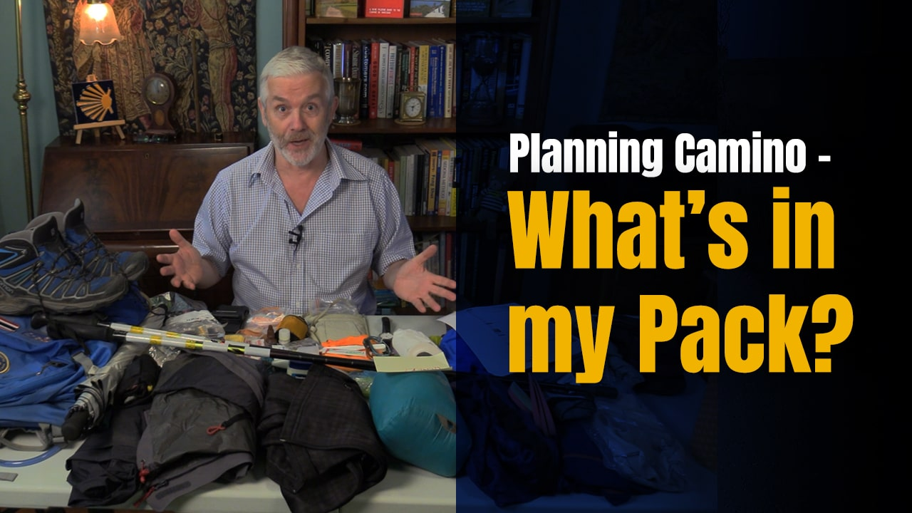 What's in my Pack for the Camino? – Love to Hear Your Feedback