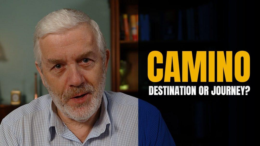 The Camino de Santiago - A Destination or a Journey?