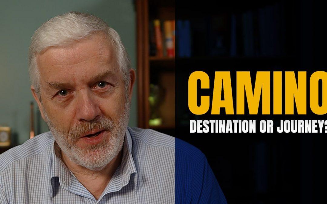 The Camino de Santiago – A Destination or a Journey?